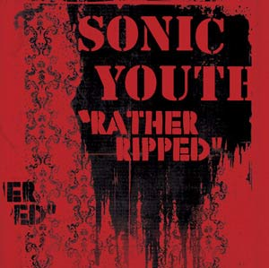 Sonicyouthratherripped